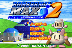 Bomberman Max 2 - Bomberman Version (J)(Hyperion) Title Screen