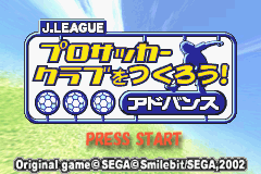 J League Pro Soccer Club o Tsukurou Advance (J)(Cezar) Title Screen