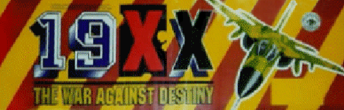 19XX: The War Against Destiny (USA 951207) Marquee