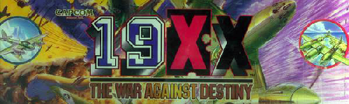 19XX: The War Against Destiny (Japan 951207) Marquee