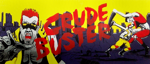 Crude Buster (World FX version) Marquee