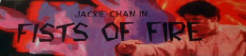 Jackie Chan in Fists of Fire Marquee