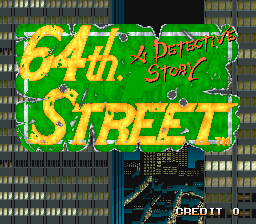 64th. Street - A Detective Story (Japan, set 1) Title Screen
