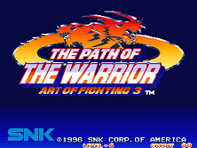 Art of Fighting 3 - The Path of the Warrior / Art of Fighting - Ryuuko no Ken Gaiden Title Screen