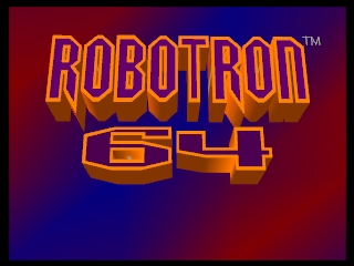 Robotron 64 (Europe) Title Screen
