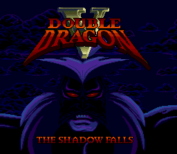 Double Dragon V - The Shadow Falls (USA) Title Screen