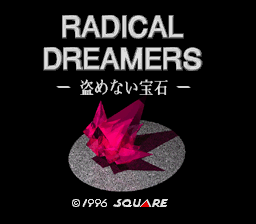 BS Radical Dreamers (Japan) Title Screen
