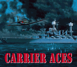 Carrier Aces (USA) Title Screen