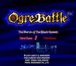 Ogre Battle - The March of the Black Queen (USA) Title Screen