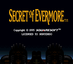Secret of Evermore (Europe) Title Screen
