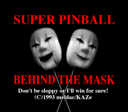 Super Pinball - Behind the Mask (Japan) (Beta) Title Screen