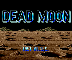 Dead Moon (Japan) Screenshot